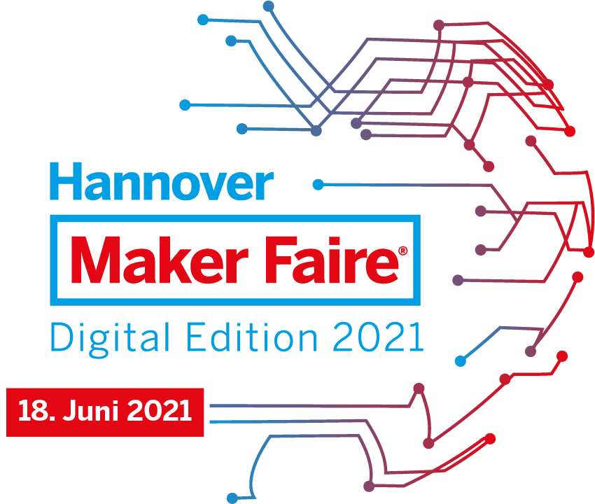 Maker Faire Hannover - The Digital Edition 2021